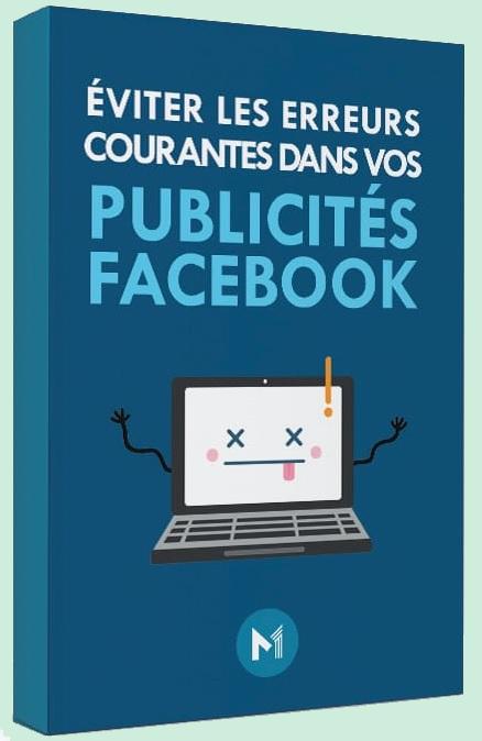 Facebook Ads Guide, Téléchargez dès maintenant votre formation gratuite