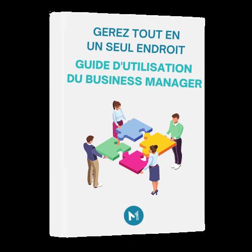 Guide d'utilisation du Business Manager