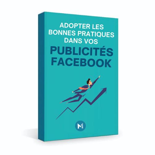Téléchargez votre Facebook Ads Guide